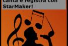 Il social del canto, canta e registra con StarMaker!